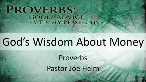 Proverbs: God's Wisdom About Money