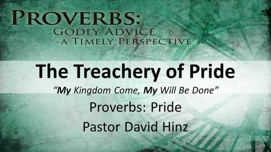 Proverbs: The Treachery of Pride