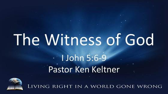 I John: The Witness of God