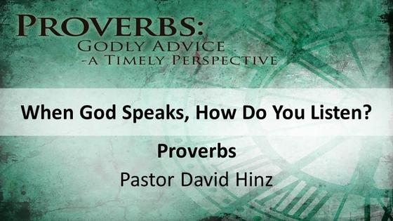 Proverbs: When God Speaks, How Do You Listen?