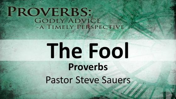 Proverbs: The Fool