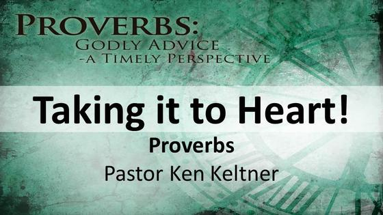 Proverbs: Taking it to Heart!