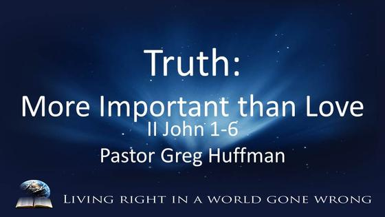 II John: Truth-More Important Than Love
