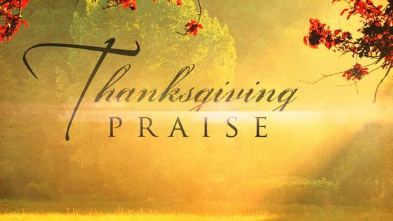 Thanksgiving Praise Service