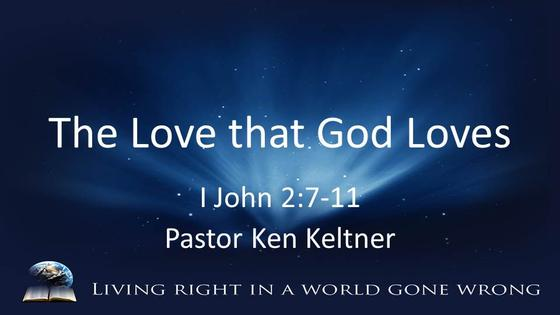 I John: The Love that God Loves