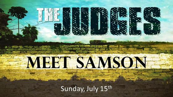 The Judges - Meet Samson