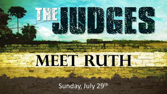 The Judges - Meet Ruth: God's Love Story