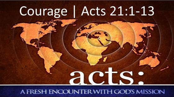 Acts: Courage