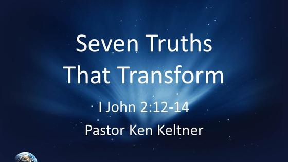 I John: Seven Truths That Transform
