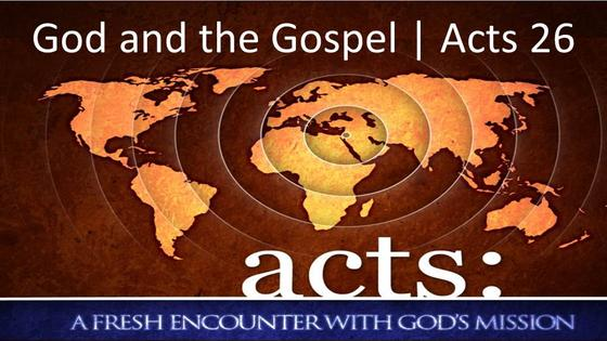 Acts: God and the Gospel