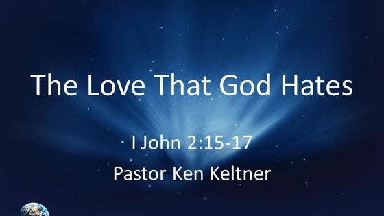 The Love that God Hates